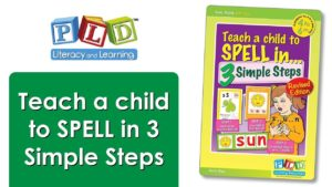 Teach a Child to Spell in 3 Simple Steps