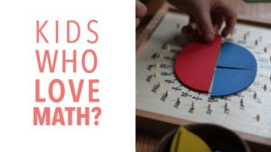 Don't let your kid HATE MATH (even if you do): 5 Tips to Help Young Kids FALL IN LOVE ❤️ with MATH