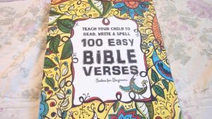 Teach Your Child to Read, Write and Spell: 100 Easy Bible Verses