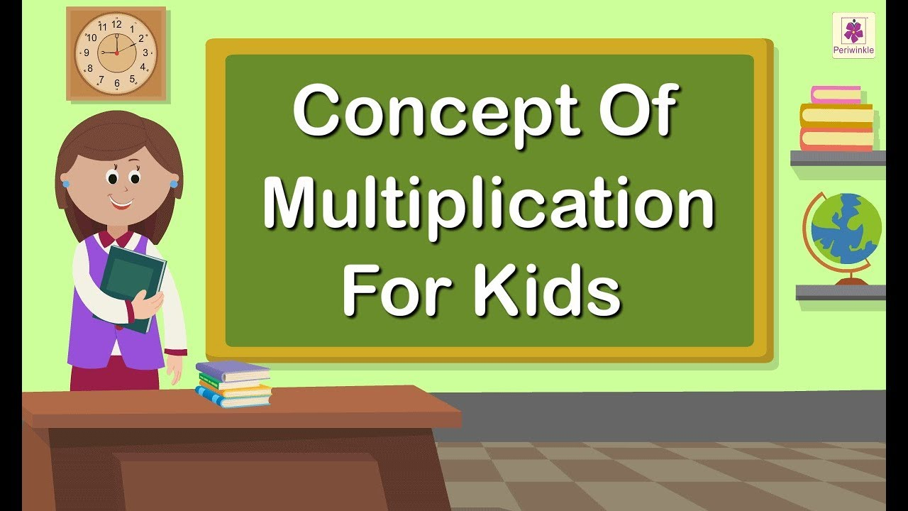 Concept Of Multiplication For Kids   Grade 1 Maths For Kids   Periwinkle