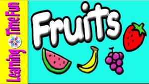 Learn & Spell Fruits for Kids | Preschool Fruits | Fruits Baby | Learn Fruits | Fruits Toddler
