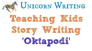 How to Teach Kids to Write a Story: Creative Writing for Kids based on the Animated Film 'Oktapodi'