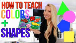 How To Teach Colors and Shapes!